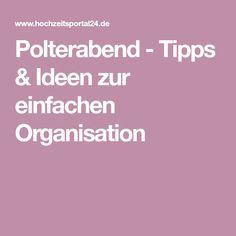 Polterabend - Tipps & Ideen zur einfachen Organisation