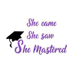 Commencement She Mastered SVG Digital Obtain Vinyl Slicing Graduation Cap Designs, Graduation Cap Decoration, Graduation Diy, Graduation Party Outfits, Graduation Greetings, Grad Parties, Grad Pics, Graduation Pictures, Grad School Quotes