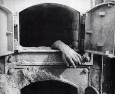 how horrible. An unburned hand emerging from an oven serves as a stark reminder that death and horror were just as rampant at smaller camps, such as the one at Stutthof, where this picture was taken, as they were at the more famous camps such as Auschwitz and Buchenwald.
