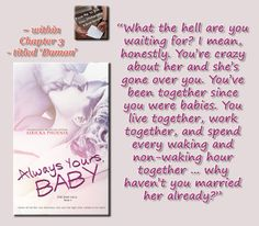 ALWAYS YOURS, BABY by Airicka Phoenix #teaser #meme #contemporaryromance…