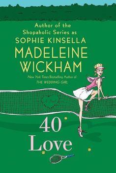 40 Love: A Novel by Madeleine Wickham, http://www.amazon.com/dp/0312562764/ref=cm_sw_r_pi_dp_.BMCrb1Q0ZTBZ