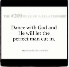 Dance with God first <3