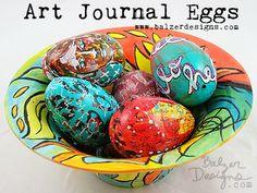Balzer Designs -  Art Journal Easter Eggs...