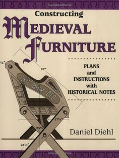 Constructing Medieval Furniture: Plans and Instructions with Historical Notes (Master Craftsmen) by Daniel Deihl, http://www.amazon.com/dp/B004L62IRC/ref=cm_sw_r_pi_dp_Hsa0qb0M2J21E