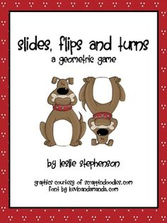 Do you teach Slide, Flip and Turn to your first graders?  If so, this activity was created for you!