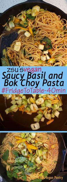 Zsu's Vegan Pantry: saucy basil and bok choy pasta