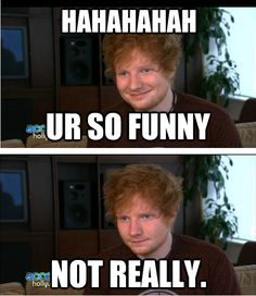 Most popular tags for this image include: ed sheeran, funny and music