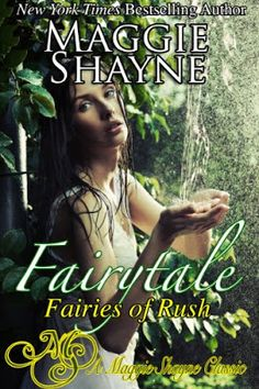 Toot's Book Reviews: Review: Fairytale (Fairies of Rush #1) by Maggie Shayne