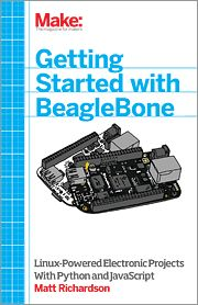 Getting Started with BeagleBone - Linux-Powered Electronic Projects With Python and JavaScript
