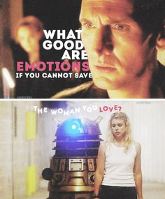 The Doctor + Rose Tyler: what good are emotions if you cannot save the woman you love? #doctorwho