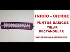 INICIO - CIERRE PUNTOS BASICOS TELAR MAYA // Tutorial Puntos Basicos Telar Maya
