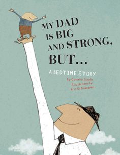 """""""My Dad is Big and Strong, But..."""" a book that is the opposite of what you think.  May spur some other """"opposite"""" writing ideas.  (other book suggestions on webpage)"""