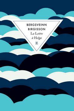 Lettre à Helga(La) par BIRGISSON, BERGSVEINN