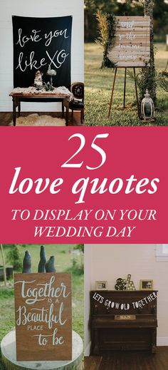 25 Love Quotes to Display on Your Wedding Day | Junebug Weddings