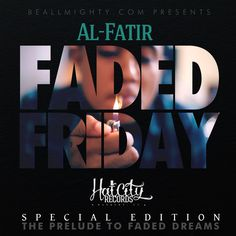 """To celebrate and show my appreciation for the 10,000+ downloads #FadedDreams has received, @hatcityrecords x BeAllMighty.com is bringin' you """"Faded Friday: The Prelude To Faded Dreams""""! Which be available for FREE download via Datpiff.com on 2.1.13! More info coming soon!! Thank you for the continuous support!!"""
