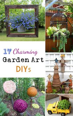 17 Charming Garden Art DIYs -- some are a bit tacky...use in moderation! #GardeningDIY