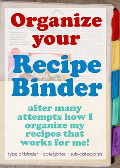 Want all your recipes at your fingertips? Get an organized recipe binder to make dinner time JUST that much easier!