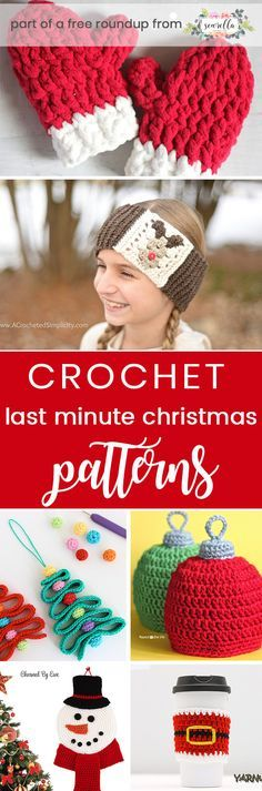 Crochet these easy christmas patterns for last minute gifts and decor from my last minute christmas roundup!