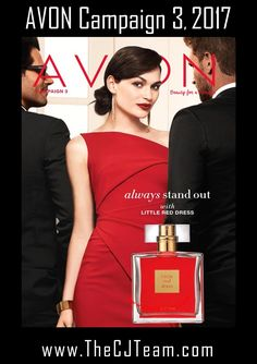 Avon Campaign 3, 2017.  Always stand out with Avon's Little Red Dress. Shop Avon Campaign 3, 2017 online January 5, 2017 through January 18, 2017 Online.  #Avon #CJTeam #Christmas #Prima #Gifts#Campaign3 #AvonCampaign3 #New #LittleRedDress Sell Avon Online @ www.cjteam.us. Shop Avon Online @www.thecjteam.com