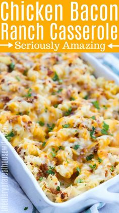 Chicken Bacon Ranch Casserole in white casserole dish with title on top
