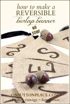Easy and NO SEW reversible burlap banner. Make one side patriotic for the summer and the other side for fall!