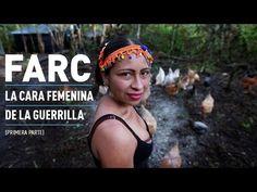"""""""Me enamoraba cada vez más de la lucha"""": La cara femenina de las FARC (P..."""