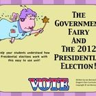 Help your students understand what the 2012 presidential election is all about with a little help from the Government Fairy herself! This unit in...