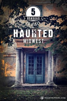 Grab a flashlight and see if you can survive some the most haunted places in the Midwest!