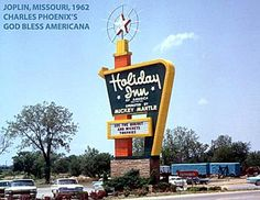 Mickey Mantle Holiday Inn - Was located on Rangeline in Joplin, MO