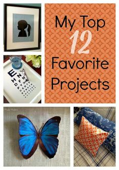My 12 Favorite DIY Projects