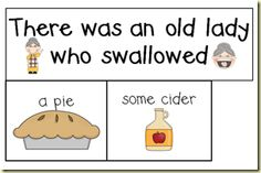 *Lil Country Kindergarten*: I Know an Old Lady Who Swallowed a Pie {Printables} Preschool Literacy, Kindergarten Reading, Kindergarten Classroom, Literacy Activities, Teaching Reading, Literacy Skills, Early Literacy, Guided Reading, Teaching Ideas