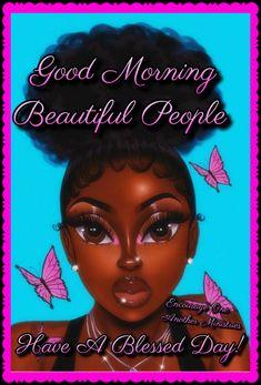 Good Morning Motivation, Good Morning God Quotes, Morning Quotes Images, Good Morning Images, Good Morning Tuesday, Cute Good Morning, Good Morning Friends, Good Morning Good Night, Strong Black Woman Quotes
