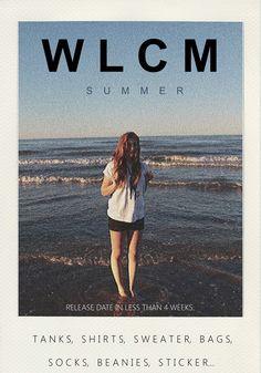 WLCM SUMMER
