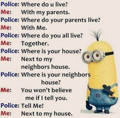 Here we have some of Hilarious jokes Minions and Jokes. Its good news for all minions lover. If you love these Yellow Capsule looking funny Minions then you will surely love these Hilarious jokes…More Minion Humour, Funny Minion Memes, Minions Quotes, Stupid Funny Memes, Funny Relatable Memes, Funny Texts, Funny Humor, Funny Sayings, Memes Humor