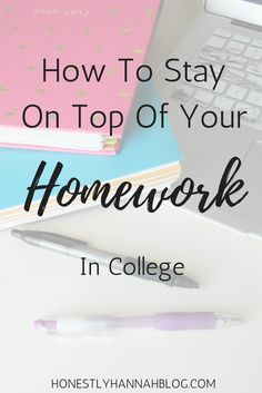 How To Stay On Top Of Your Homework In College honestly-hannah-how-to-stay-on-top-of-your-homework-in-college The post How To Stay On Top Of Your Homework In College appeared first on School Ideas. E Learning, College Essentials, College Hacks, College Necessities, College Quotes, College Dorms, College Success, College Life, Homework College