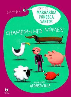 Chamem-lhes Nomes! , Margarida Fonseca Santos, Afonso Cruz. Compre livros na Fnac.pt