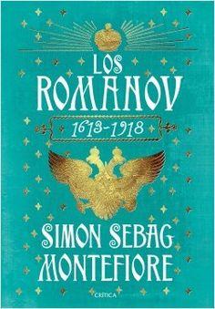 Los Románov 1613-1918 | Planeta de Libros
