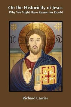 On the Historicity of Jesus: Why We Might Have Reason for Doubt by Richard Carrier http://www.amazon.com/dp/1909697494/ref=cm_sw_r_pi_dp_wCI4tb1YGZKFB