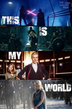 Star Wars, Lord of the Rings, Doctor Who, Game of Thrones