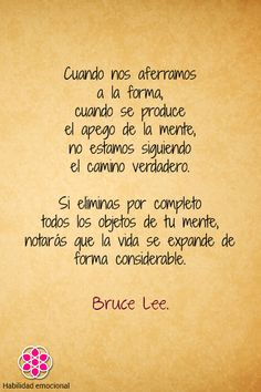 #Frases para reflexionar #frases para pensar #Frases inspiradoras #Bruce Lee #Habilidad emocional