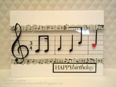 Musical Birthday Cards | Oh, and for those of you who do not read music, it is actually a ...