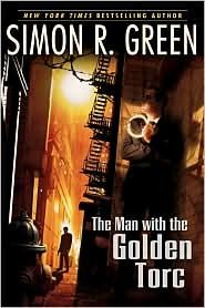 The Man with the Golden Torc by Simon R. Green. A fun, witty, silly book. Click through for full review. Via Diamonds in the Library.