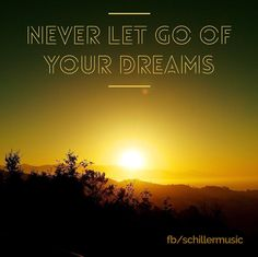 Never let go of your #dreams. #emotional #smile #instalike #picoftheday #amazing #sky #sunset #sunrise #SCHILLER #SCHILLERfuture by schillermusic