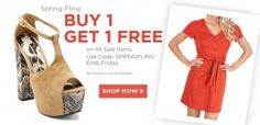 JessicaSimpson.com B1G1 Free:  1. Go to Extra Bux (sign up if you haven't already - get $5), - Go to Jessica Simpson Store   2. When you are on JessicaSimpson.com, a big pop-up asks you sign up for 10% off – Do That  3. Shop Shop Shop  You get Buy One Get One Free on the Sale Items  4. At Check out, in the promo Code box – enter : SPRINGFLING  5. Within a week you will see the 5.5% of your sale back into your account as a rebate. If you are new to ExtraBux, they also give you $5 for Free!!!!