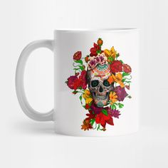 Sugar skull with flowers  Mug #teepublic #mug #travelmug #daisy #roses #floral #flower #indianchief #chief #owls #sugarskull #skull #pattern #owl #nativeamerican #native #indian #diadelosmuertos #muertes #mexicanart #dayofdead #mexicoskull #mexicosugarskull #halloween #thedayofthedead