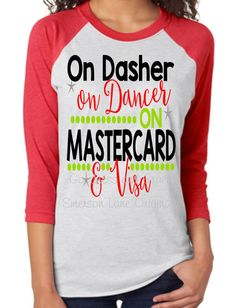 On Dasher On Dancer On Mastercard & Visa - You know you need this fun Black Friday shirt!