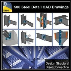Over 500+ various type of Steel Structure Details CAD Drawings – Architectural CAD Drawings