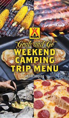 """""""Grab and Go"""" Weekend Camping Trip Menu"""