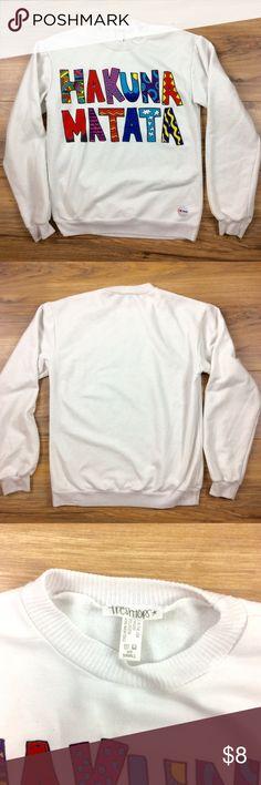 Hakuna Matata Crewneck Sweater Hakuna Matata Crewneck Sweater. Like new. freshtops Sweaters Crew & Scoop Necks