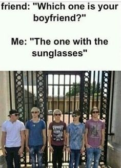 Friend: they all have sunglasses Me: exactly